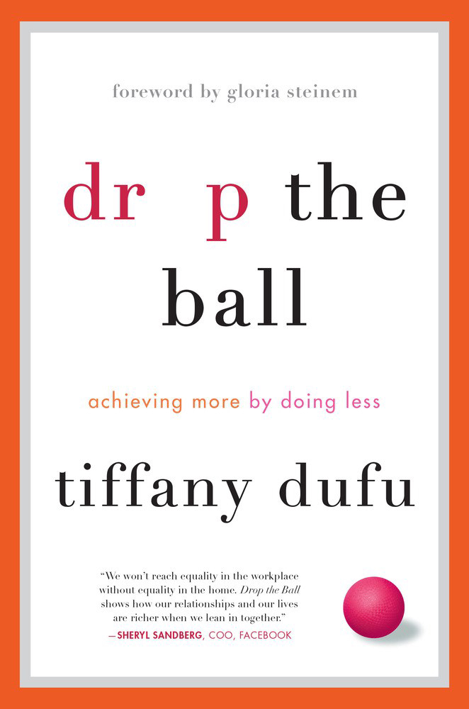 Book cover photo Drop the Ball By Tiffany Dufu