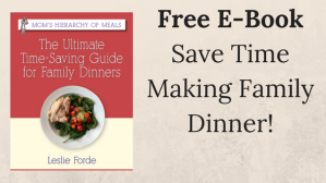 Save Time Making Dinner Get The Free Ebook